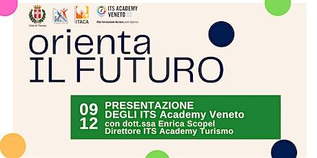 Orienta il futuro | Presentazione degli ITS Academy Veneto biglietti