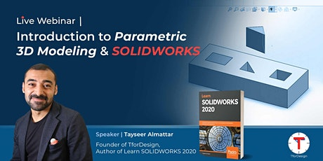 Introduction to Parametric 3D Modeling and SOLIDWORKS tickets