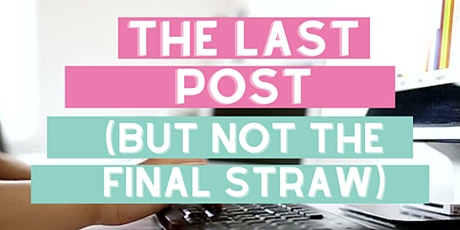The Last Post (but not the final straw!): Digital Marketing Programme tickets
