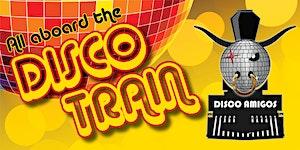 "Disco Amigos Mardi Gras 2016 ""Disco Train"""