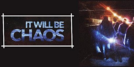 Sarà il Chaos biglietti