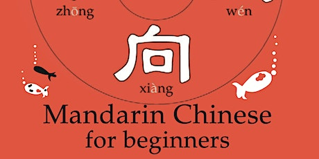Online Chinese Mandarin Beginners - Taster introduction - £5  only tickets