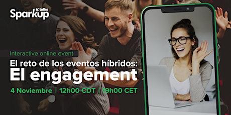El Reto de los Eventos Híbridos: El engagement entradas