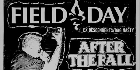 FIELD DAY w/ AFTER THE FALL & MIKEY ERG tickets