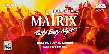 "Matrix Club Berlin ""Friday"" 05.11.2021 Tickets"