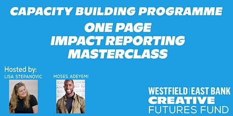 Capacity Building: The 1 Page Impact Report Masterclass tickets