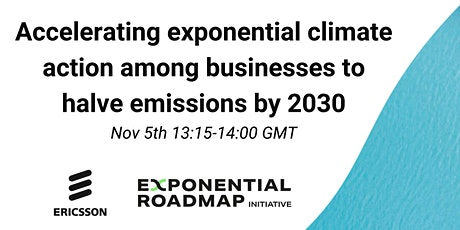 Accelerating exponential climate action among businesses to halve emissions tickets