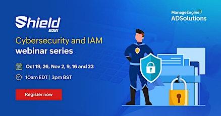 Cybersecurity and IAMwebinar series - Part 5 tickets