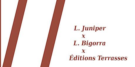 Focus éditions Terrasses // Rencontre avec L. Juniper et L. Bigorra billets