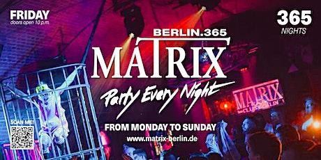 "Matrix Club Berlin ""Friday"" 12.11.2021 Tickets"
