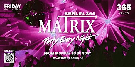 "Matrix Club Berlin ""Friday"" 19.11.2021 Tickets"