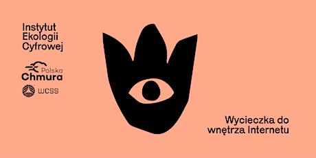 Wycieczka do wnętrza Internetu: Wrocław tickets