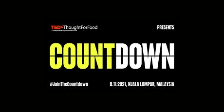 TEDxThoughtForFood: A TEDx Countdown to a Greener Future Event tickets