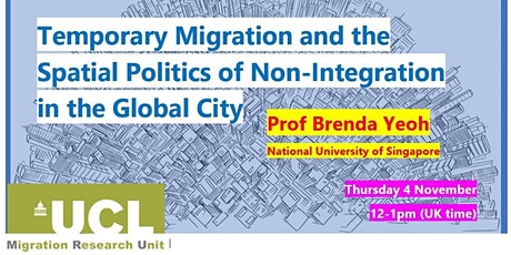 Prof Brenda Yeoh @UCL Migration Research Unit tickets