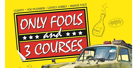 Only Fools and 3 Courses tickets