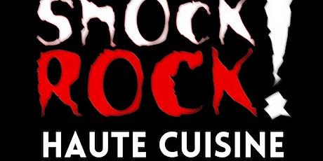 Zaher's Test Kitchen-Shock Rock!  Haute Cuisine tickets