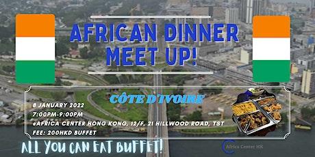 African Dinner Meetup (Côte d'Ivoire Cuisine) tickets