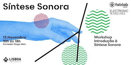 Workshop - Introdução à Síntese Sonora bilhetes