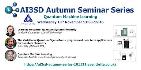 AI3SD Autumn Seminar V: Quantum Machine Learning tickets