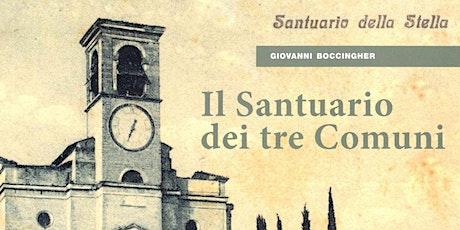 """Presentazione del libro """"Il Santuario dei tre Comuni"""" biglietti"""