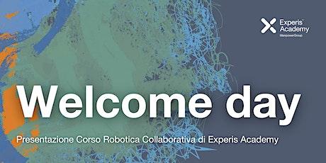 Welcome Day Presentazione Corso  Robotica Collaborativa biglietti