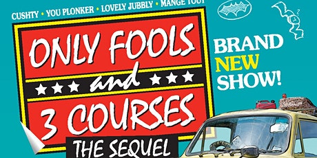 Only Fools and 3 Courses the Sequel tickets