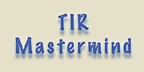 TIR Mastermind tickets