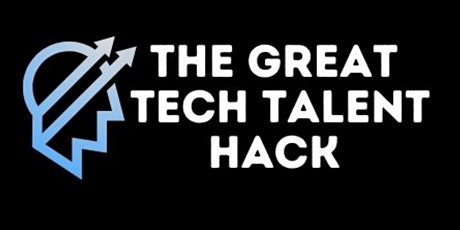 The Great Tech Talent Hack 2021 - London tickets