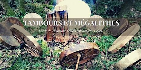 Tambours et Mégalithes - Ostara billets