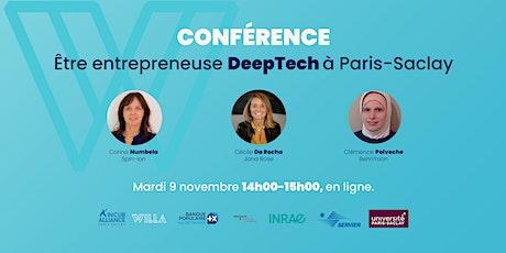 Conférence - Être entrepreneuse DeepTech à Paris-Saclay billets