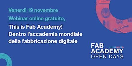 This is Fab Academy!  L'Open Day della Fab Academy 2022 biglietti