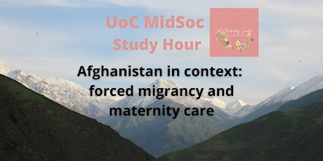 Afghanistan in context: forced migrancy and maternity care tickets