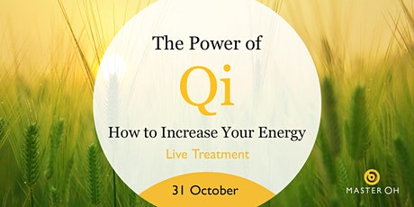 The Power Qi – How to Increase Your Energy tickets