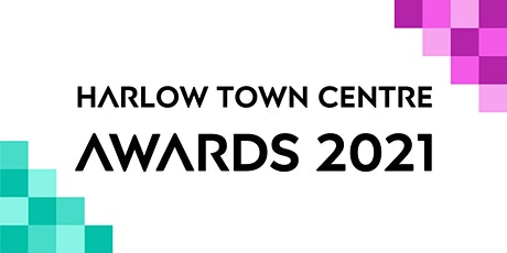 Harlow Town Centre Awards Ceremony 2021 tickets