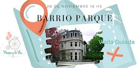 """Barrio Parque - Palermo """"Chico"""" - entradas"""