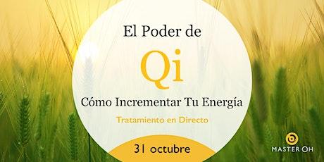 El Poder de Qi: Cómo Incrementar Tu Energía entradas