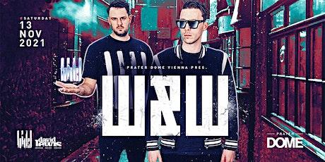 W&W Live | Prater DOME Wien Tickets