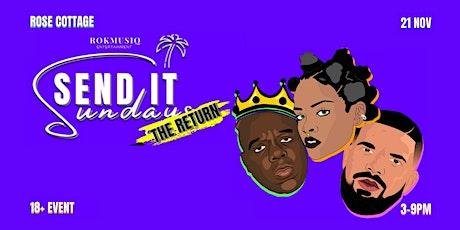 Send It Sundays - The Return tickets