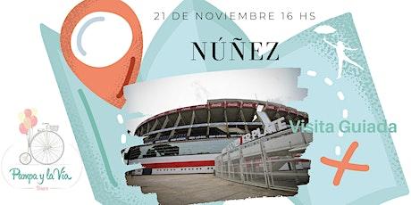 Núñez - Visita Guiada entradas