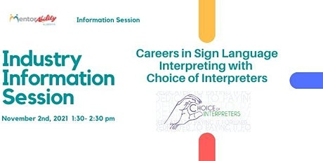 MentorAbility Industry Information Session: Sign Language Interpreters tickets