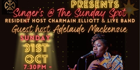 Singers @ The Sunday Spot: Hosted by Adelaide Mackenzie tickets