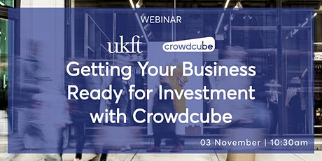 Getting your business ready for investment with Crowdcube tickets