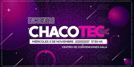Encuentro ChacoTec entradas