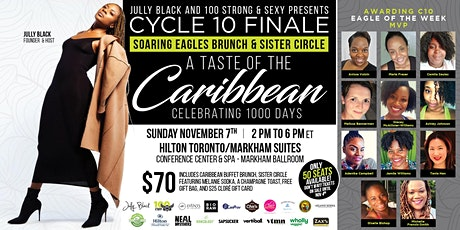 100 Strong & Sexy Cycle 10 Soaring Eagle's Brunch & Sister Circle Finale tickets
