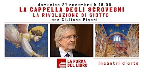 """INCONTRI D'ARTE. Giuliano Pisani presenta """"La Cappella degli Scrovegni."""" biglietti"""