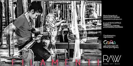 Filamenti | Mostra fotografica di Francesca Termine | RAW 2021 biglietti