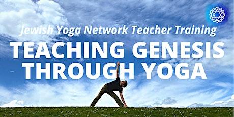 Teaching Genesis through Yoga ~ A Jewish Yoga Network Teacher Training tickets