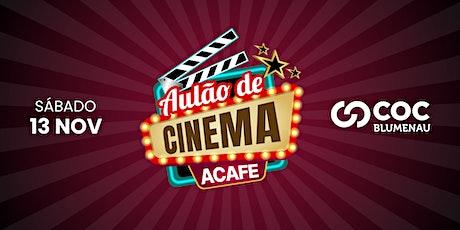 Aulão de cinema ACAFE - COC Blumenau ingressos