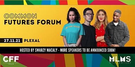 My Life My Say presents Common Futures Forum 2021 tickets