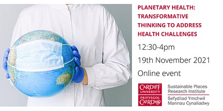 Planetary Health: Transformative thinking to address health challenges tickets